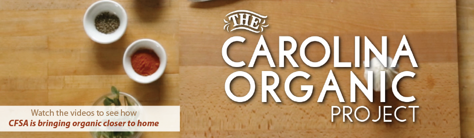 CFSA Carolina Organic Project Video Series
