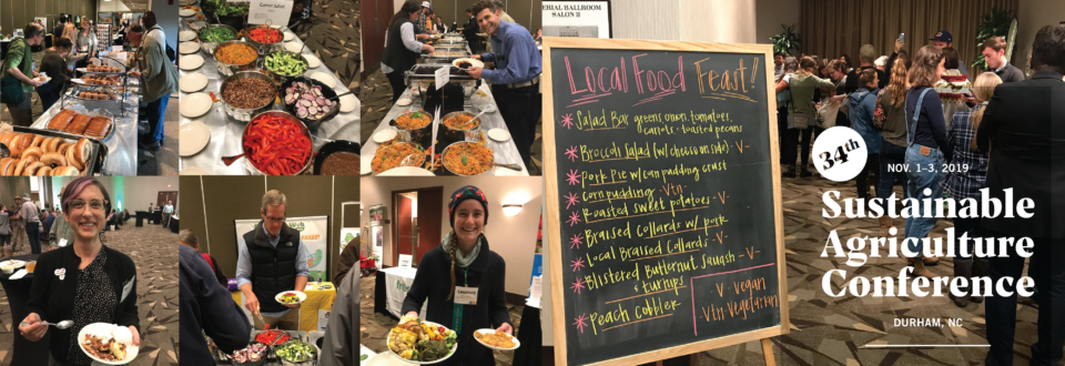 We prioritize regionally grown, sustainable food at the Sustainable Agriculture Conference